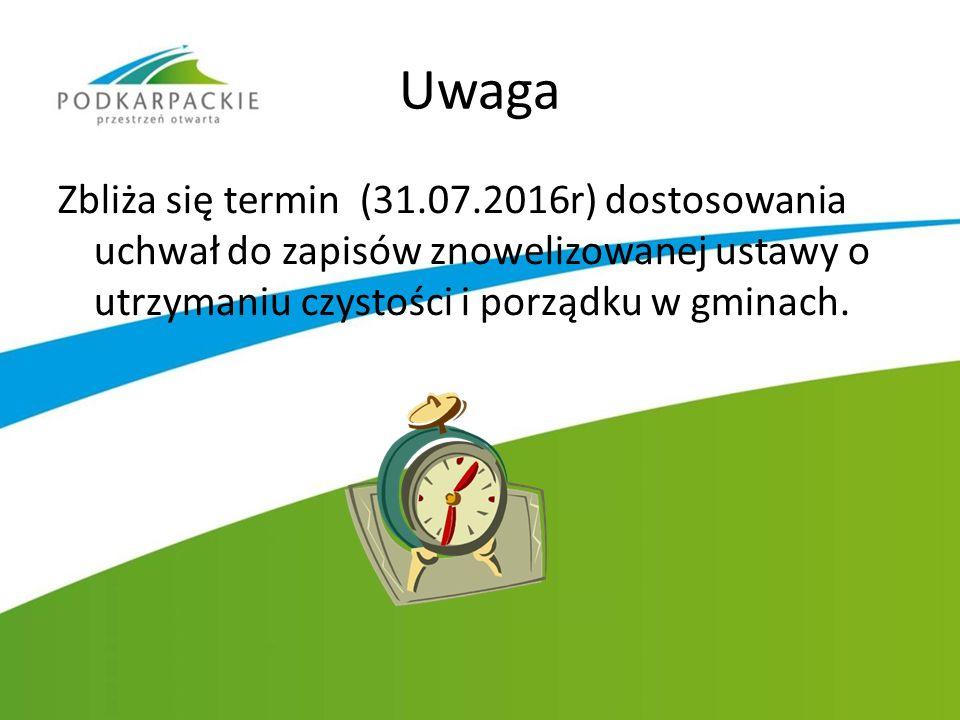 Uwaga Zbliża się termin (31.07.2016r) dostosowania uchwał do zapisów znowelizowanej ustawy o utrzymaniu czystości i porządku w gminach.