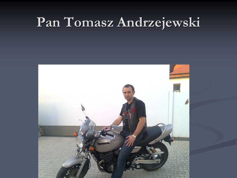 Pan Tomasz Andrzejewski