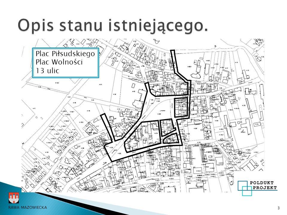 3 Plac Piłsudskiego Plac Wolności 13 ulic