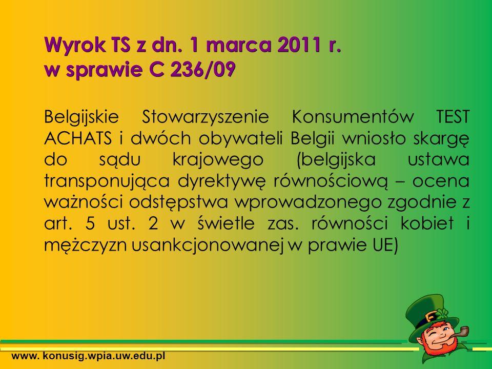www. konusig.wpia.uw.edu.pl Wyrok TS z dn. 1 marca 2011 r.