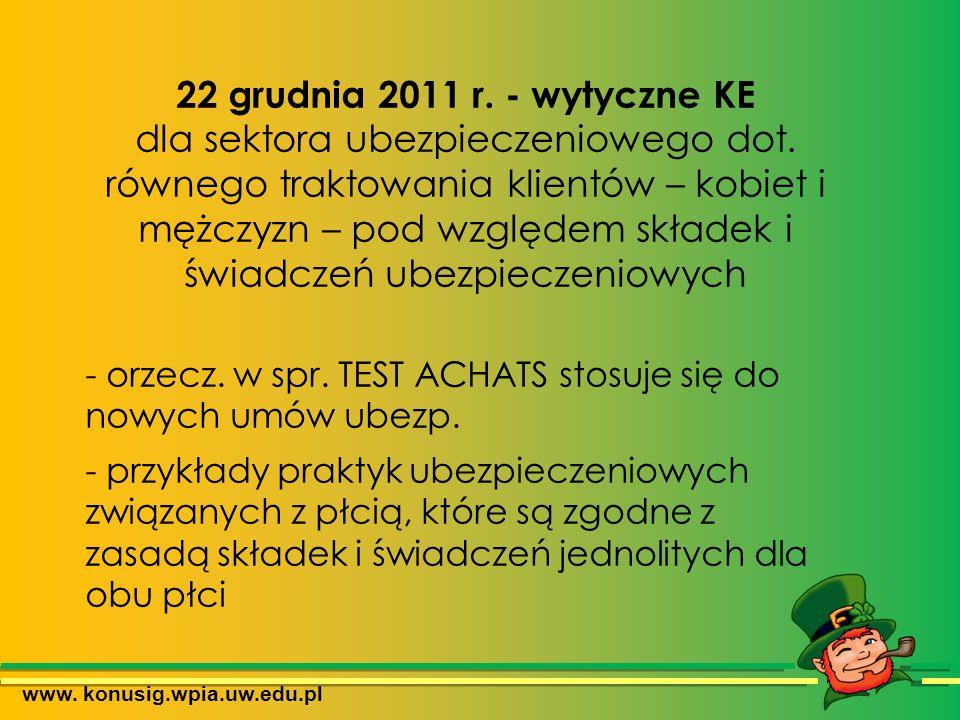 www. konusig.wpia.uw.edu.pl 22 grudnia 2011 r. - wytyczne KE dla sektora ubezpieczeniowego dot.