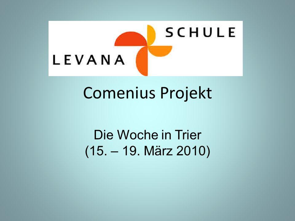 Comenius Projekt Die Woche in Trier (15. – 19. März 2010)