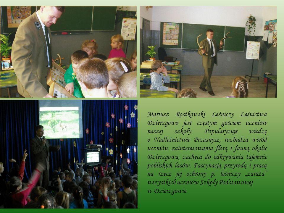Mariusz Rostkowski Leśniczy Leśnictwa Dzierzgowo jest częstym gościem uczniów naszej szkoły.