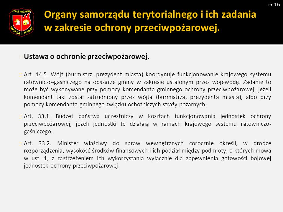 Organy samorządu terytorialnego i ich zadania w zakresie ochrony przeciwpożarowej.