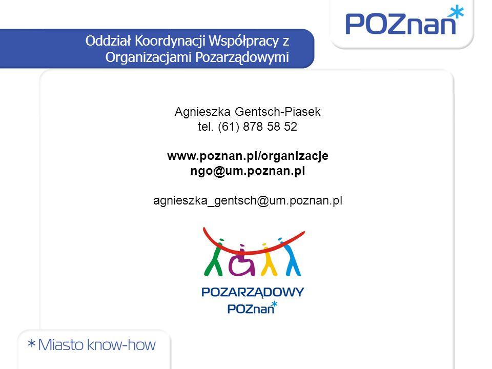 Oddział Koordynacji Współpracy z Organizacjami Pozarządowymi Agnieszka Gentsch-Piasek tel.