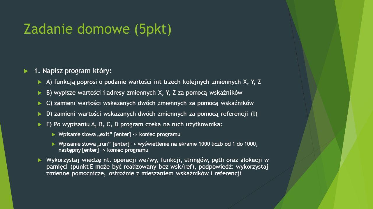 Zadanie domowe (5pkt)  1.