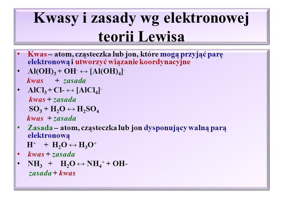 Kwasy i zasady wg teorii protonowej Br ӧ nsteda i Lowry`ego H 3 PO 4 + H 2 O ↔ H 3 O + + H 2 PO 4 - ; H 2 PO 4 - + H 2 O ↔ H 3 O + + HPO 4 2- HPO 4 2- + H 2 O ↔ H 3 O + + PO 4 3- NH 3 + H 2 O ↔ NH 4 + + OH - KwasKwas i zasadaZasada H 3 PO 4 H 3 O + H 2 PO 4 - HPO 4 2- H 2 O PO 4 3- ZasadaKwas NH 3 OH - H 2 O NH 4 +