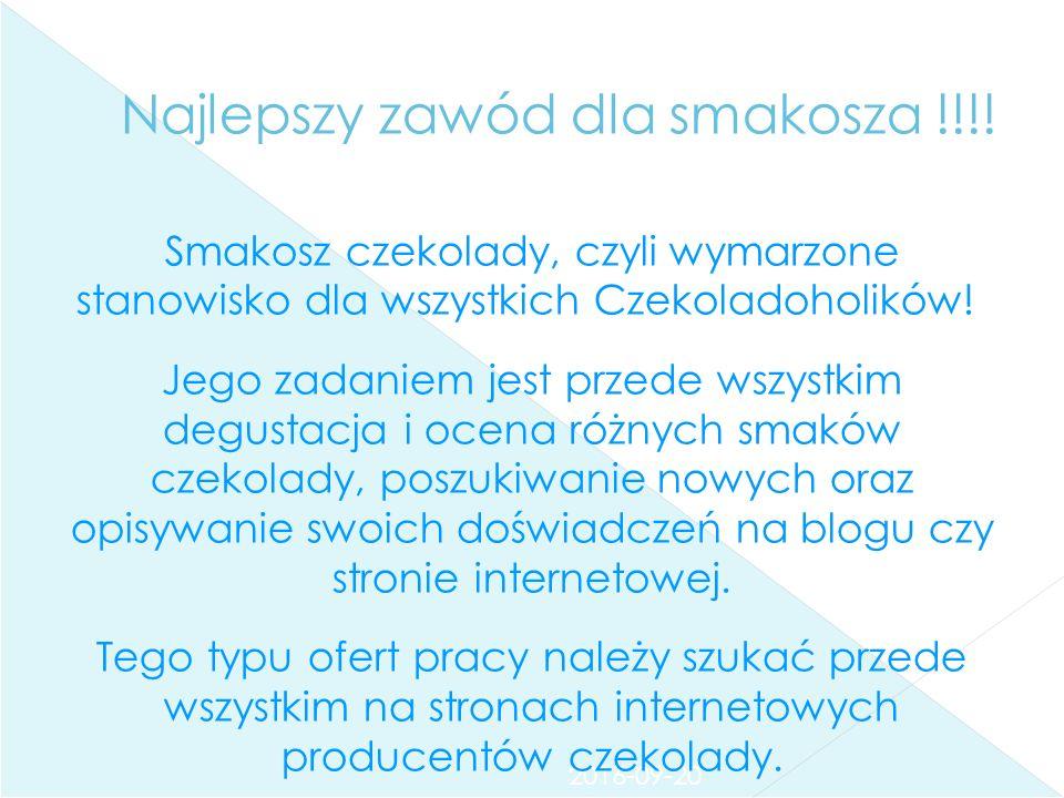 2016-09-20 Najlepszy zawód dla smakosza !!!.