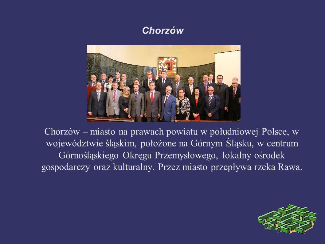 Chorzów – miasto na prawach powiatu w południowej Polsce, w województwie śląskim, położone na Górnym Śląsku, w centrum Górnośląskiego Okręgu Przemysłowego, lokalny ośrodek gospodarczy oraz kulturalny.