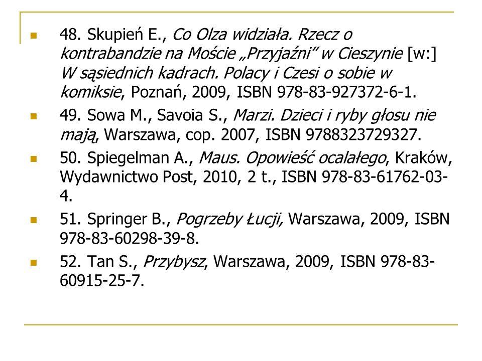 """48. Skupień E., Co Olza widziała. Rzecz o kontrabandzie na Moście """"Przyjaźni"""" w Cieszynie [w:] W sąsiednich kadrach. Polacy i Czesi o sobie w komiksie"""