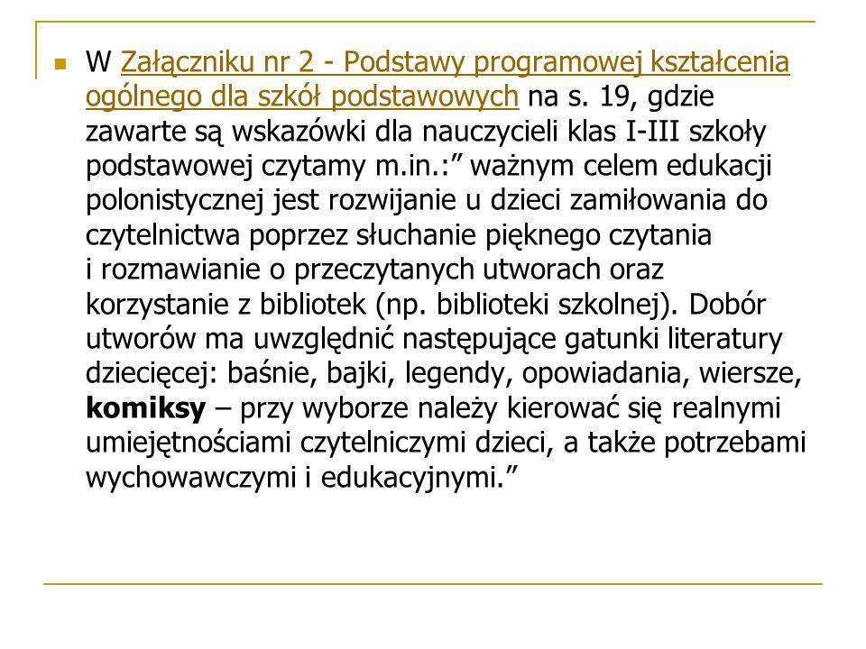 Dla uczniów klas IV-VI proponuję komiksy: 1.Tomasza Samojlika: Ostatni żubr, dla klasy IV.