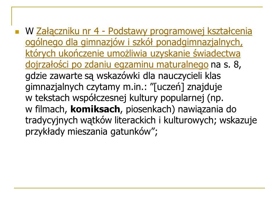 Chciałabym też zwrócić uwagę nauczycieli na organizowane przez IPN Festiwale Komiksu Historycznego, które mają charakter edukacyjny i w ramach, których można było w roku ubiegłym, między innymi, wysłuchać wykładu Bartłomieja Janickiego pt.