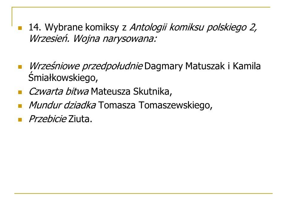 14. Wybrane komiksy z Antologii komiksu polskiego 2, Wrzesień.