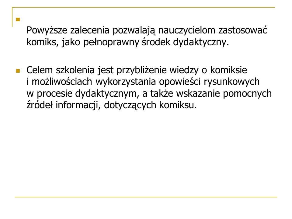Pośród zajęć przedmiotowych na uwagę zasługują lekcje z kręgu humanistycznych, przede wszystkim język polski (ważną rolę komiks odgrywa zwłaszcza na lekcjach poświęconych literaturze).