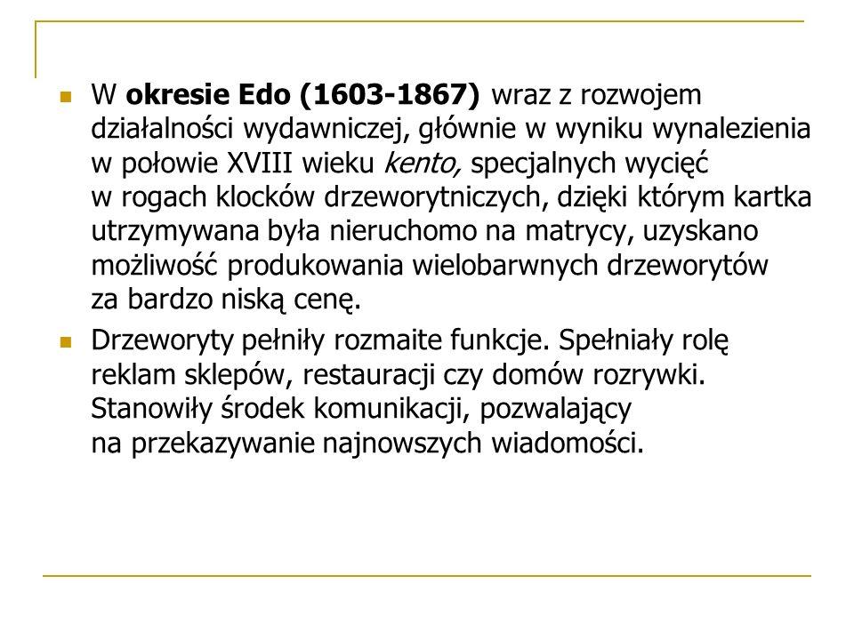 W okresie Edo (1603-1867) wraz z rozwojem działalności wydawniczej, głównie w wyniku wynalezienia w połowie XVIII wieku kento, specjalnych wycięć w rogach klocków drzeworytniczych, dzięki którym kartka utrzymywana była nieruchomo na matrycy, uzyskano możliwość produkowania wielobarwnych drzeworytów za bardzo niską cenę.