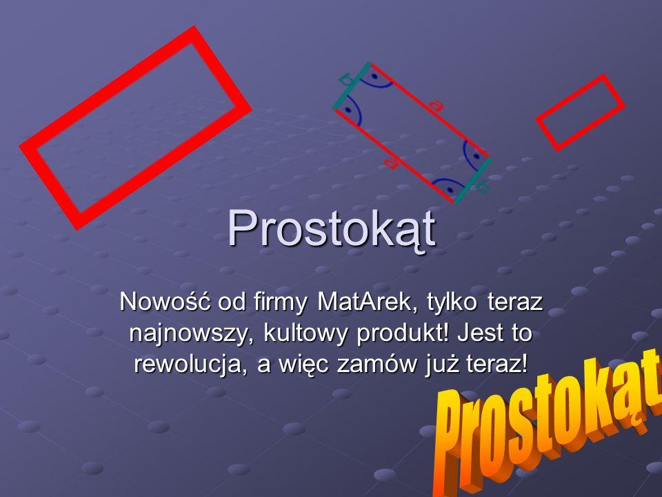 Prostokąt Nowość od firmy MatArek, tylko teraz najnowszy, kultowy produkt! Jest to rewolucja, a więc zamów już teraz!
