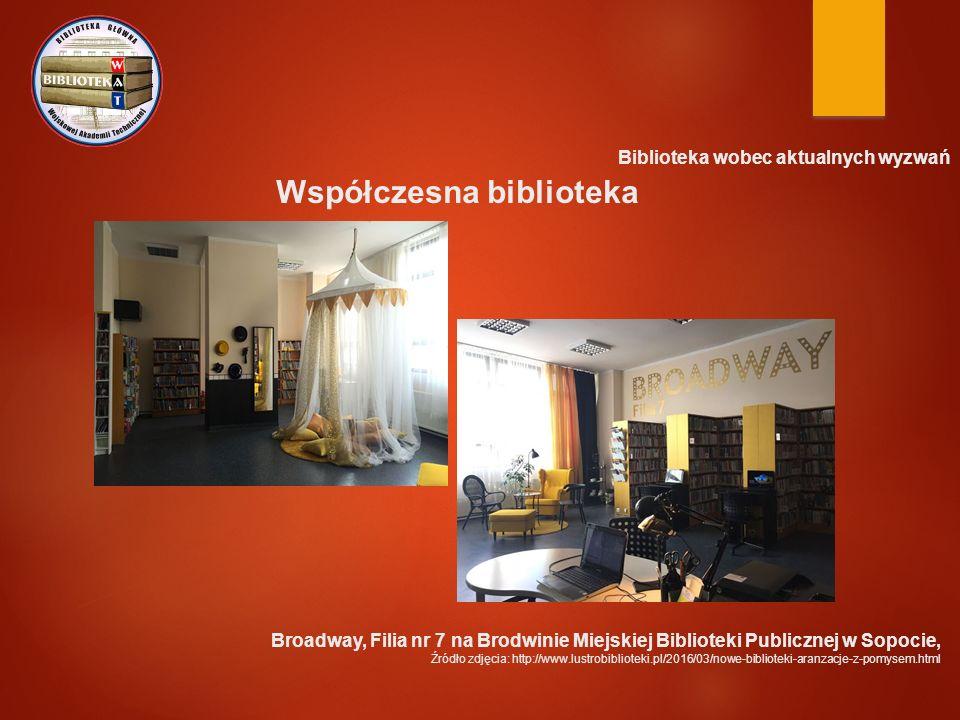 Biblioteka wobec aktualnych wyzwań Współczesna biblioteka Broadway, Filia nr 7 na Brodwinie Miejskiej Biblioteki Publicznej w Sopocie, Źródło zdjęcia: