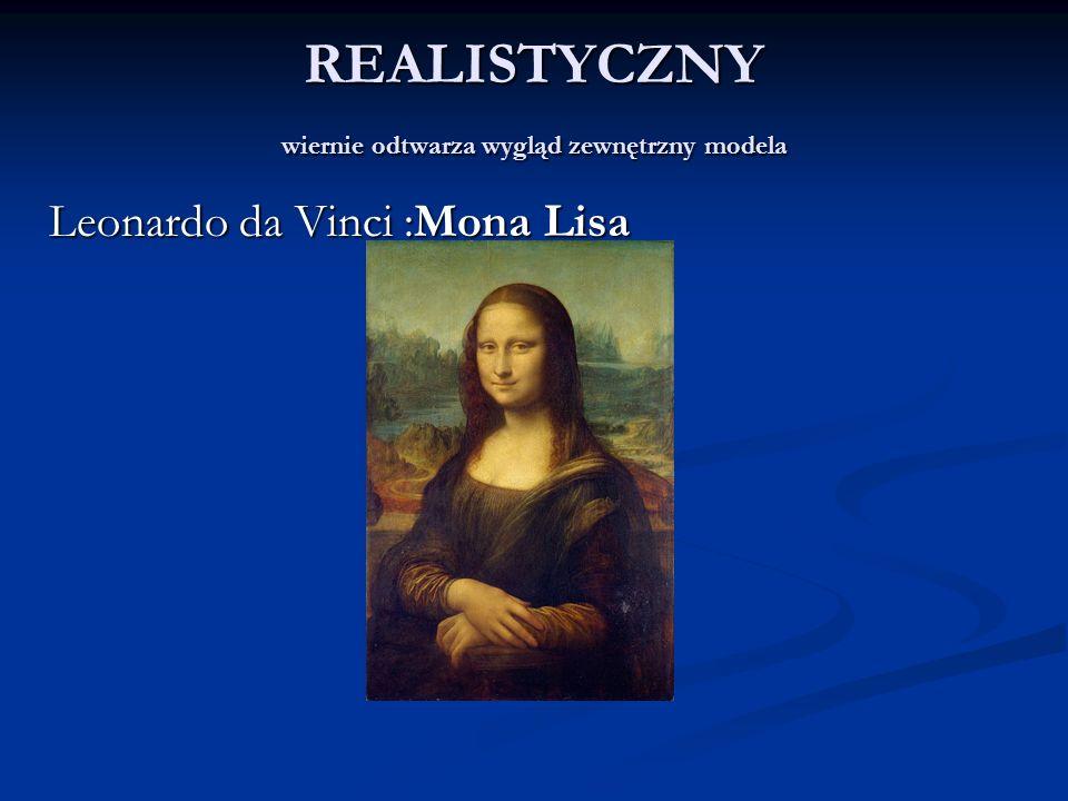 REALISTYCZNY wiernie odtwarza wygląd zewnętrzny modela Leonardo da Vinci :Mona Lisa
