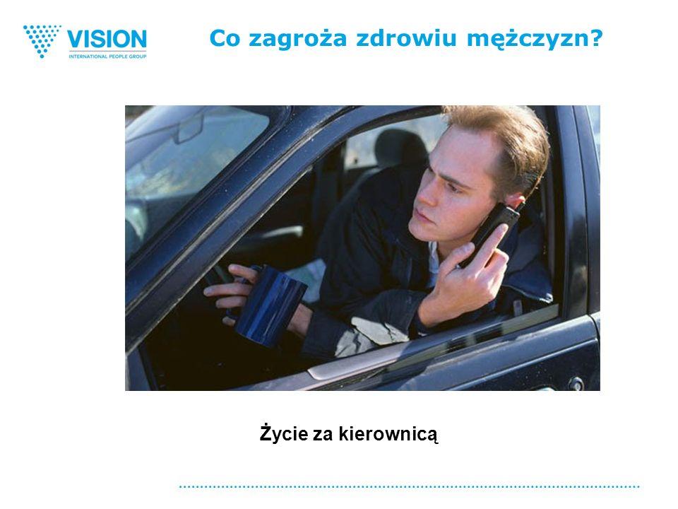 Co zagroża zdrowiu mężczyzn Życie za kierownicą