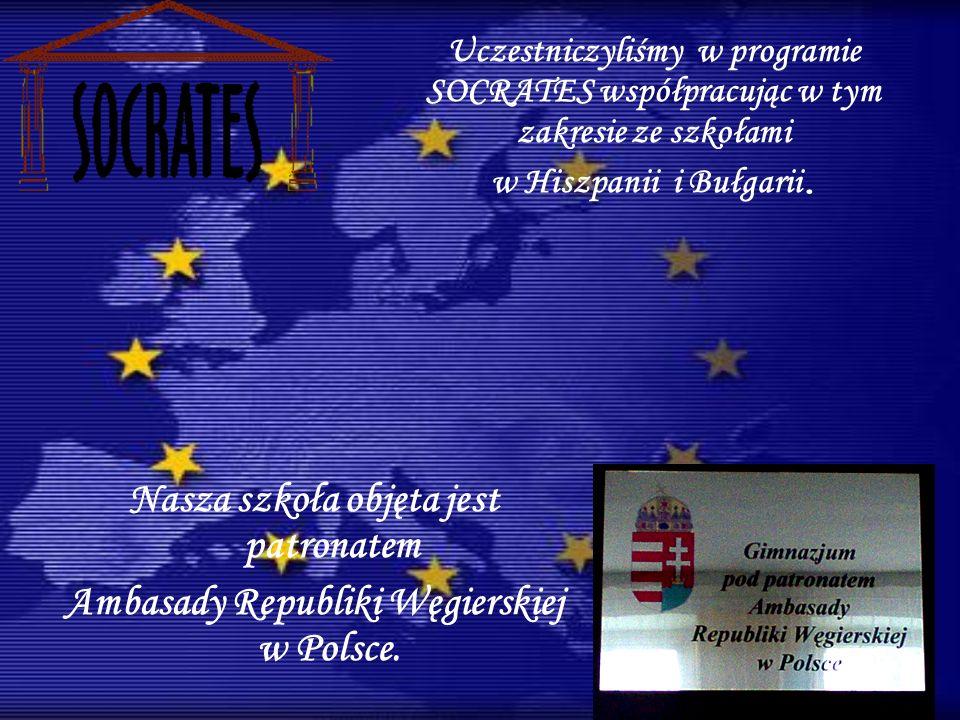 Uczestniczyliśmy w programie SOCRATES współpracując w tym zakresie ze szkołami w Hiszpanii i Bułgarii.