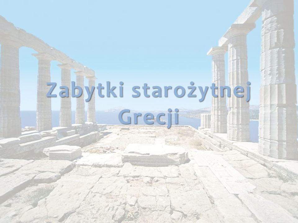 Zabytki starożytnej Grecji