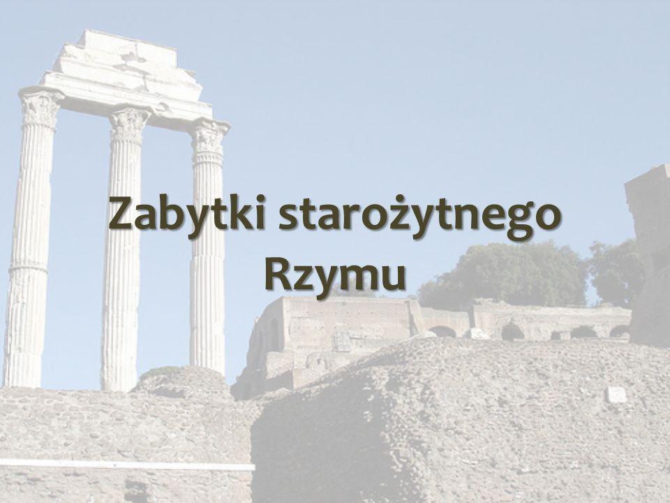 Zabytki starożytnego Rzymu