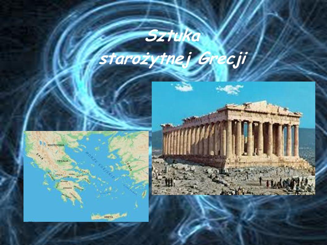 ARCHITEKTURA Właściwa sztuka starożytnej Grecji powstała między XI w.