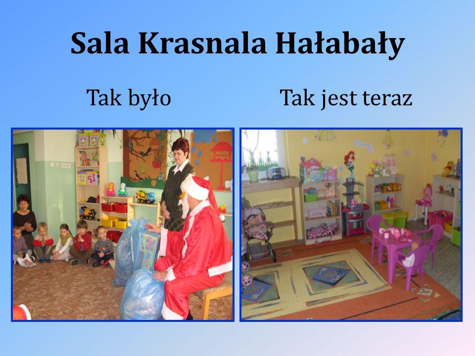 Sala Krasnala Hałabały Tak byłoTak jest teraz