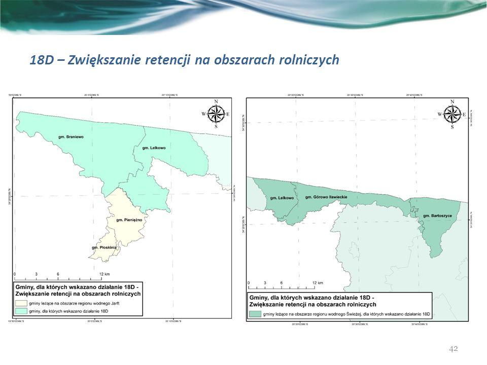 18D – Zwiększanie retencji na obszarach rolniczych 42