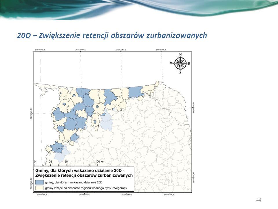 20D – Zwiększenie retencji obszarów zurbanizowanych 44