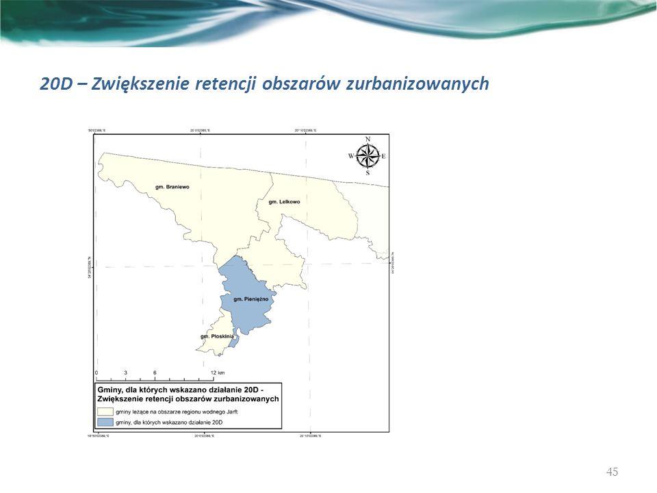 20D – Zwiększenie retencji obszarów zurbanizowanych 45