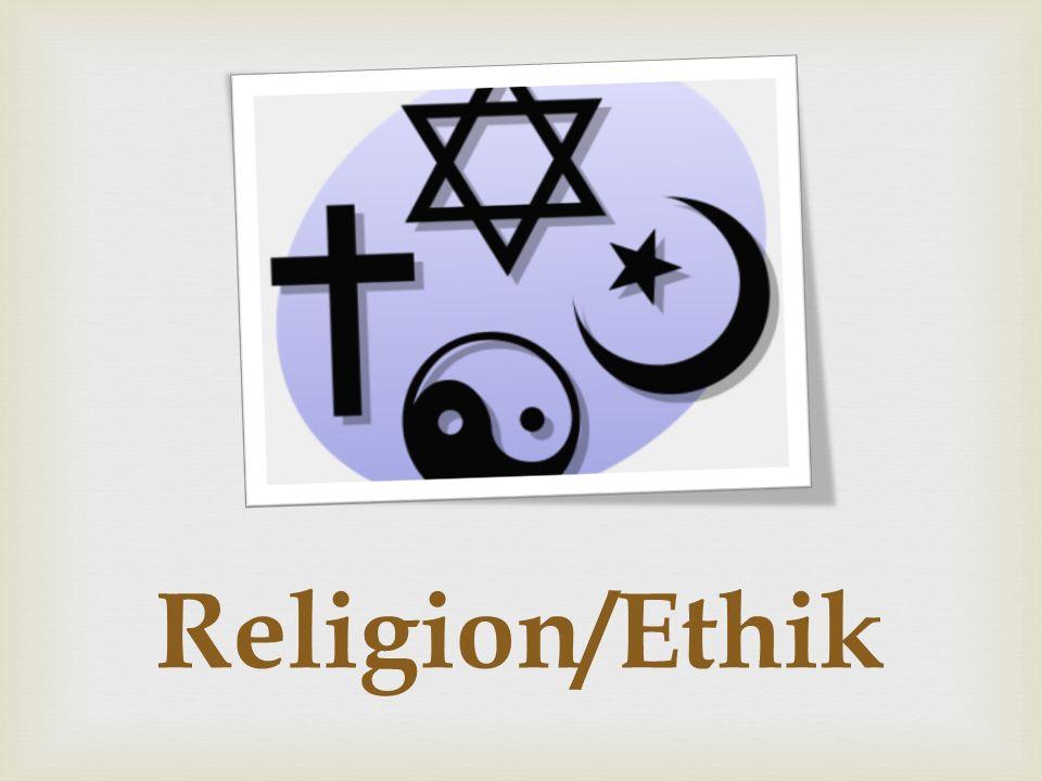 Religion/Ethik