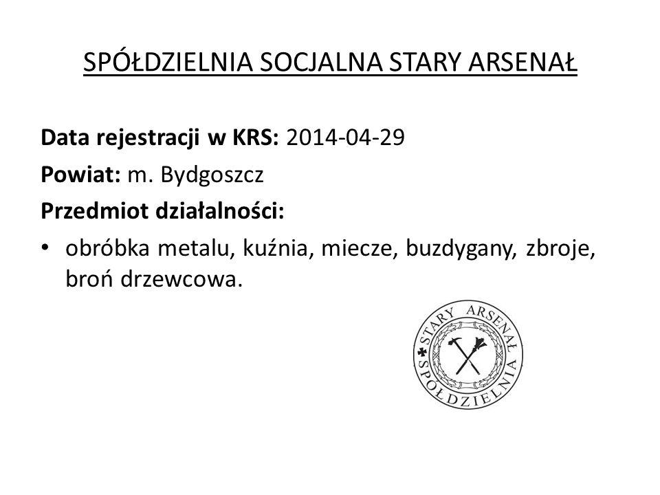 SPÓŁDZIELNIA SOCJALNA STARY ARSENAŁ Data rejestracji w KRS: 2014-04-29 Powiat: m.