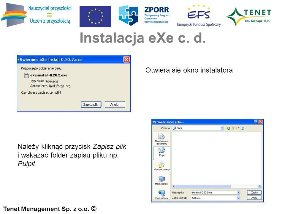 Instalacja eXe c. d. Tenet Management Sp. z o.o.