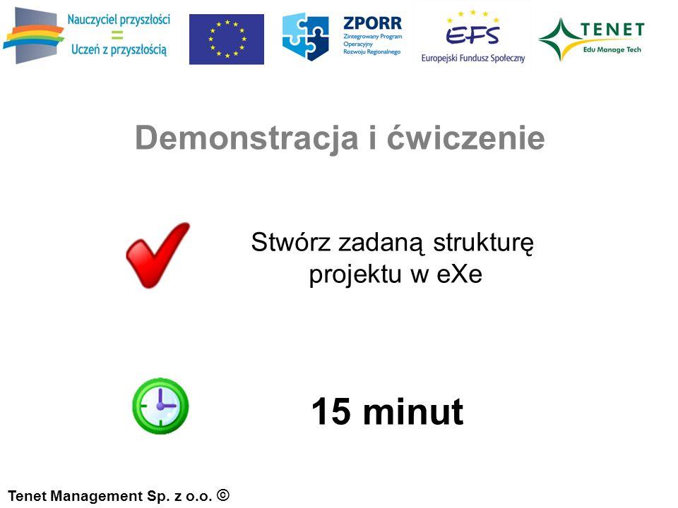 Demonstracja i ćwiczenie Tenet Management Sp. z o.o.