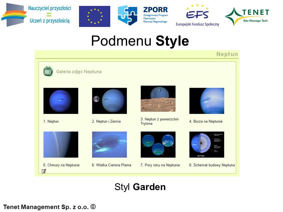 Tenet Management Sp. z o.o. © Styl Garden Podmenu Style