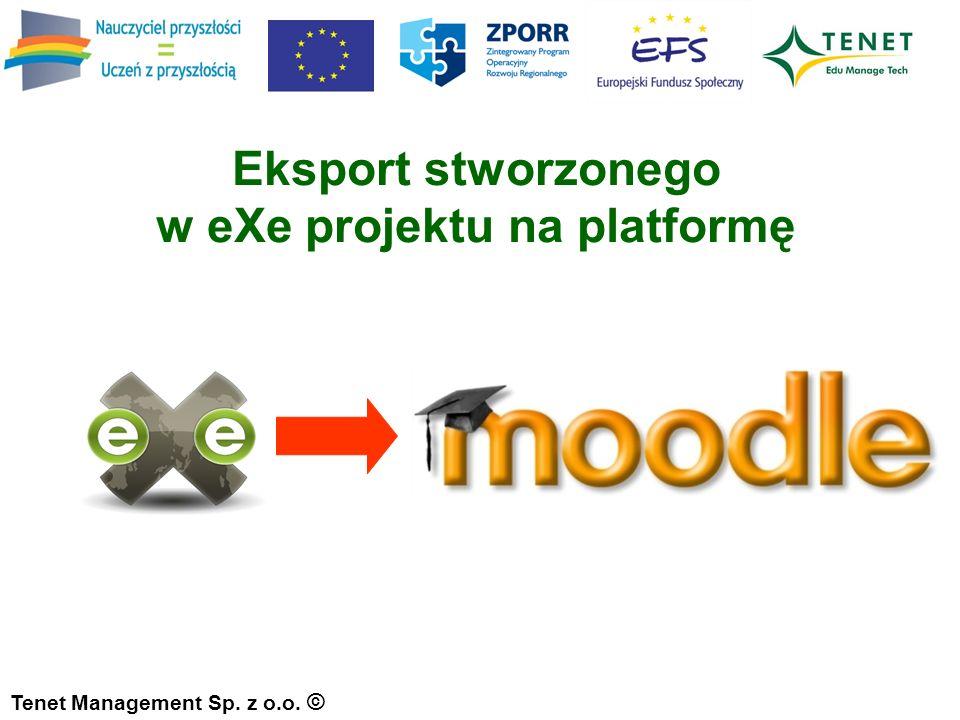 Tenet Management Sp. z o.o. © Eksport stworzonego w eXe projektu na platformę