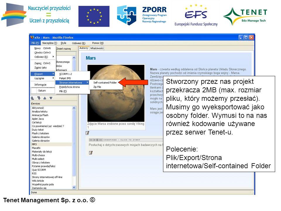 Tenet Management Sp. z o.o. © Stworzony przez nas projekt przekracza 2MB (max.