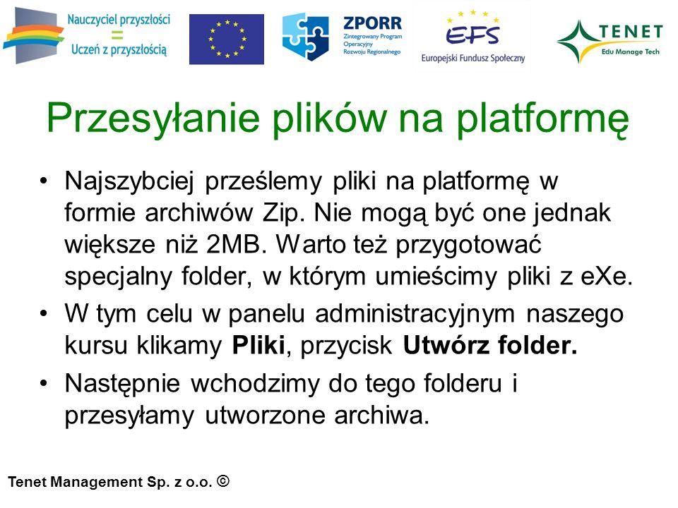 Przesyłanie plików na platformę Najszybciej prześlemy pliki na platformę w formie archiwów Zip.