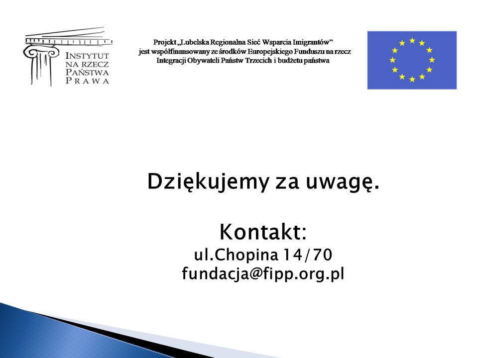 Dziękujemy za uwagę. Kontakt: ul.Chopina 14/70 fundacja@fipp.org.pl