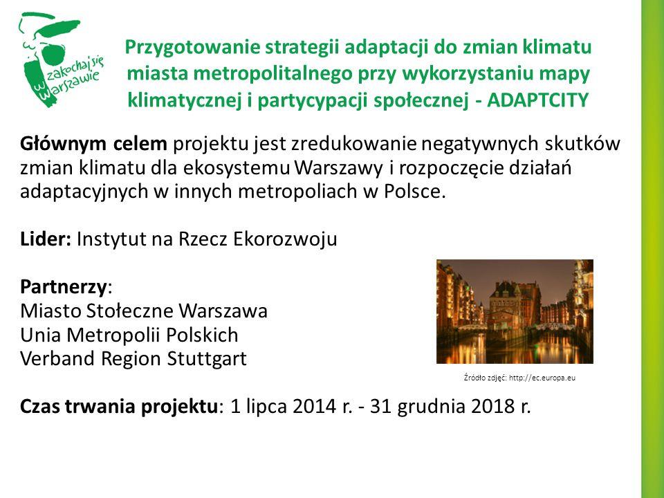 Przygotowanie strategii adaptacji do zmian klimatu miasta metropolitalnego przy wykorzystaniu mapy klimatycznej i partycypacji społecznej - ADAPTCITY Głównym celem projektu jest zredukowanie negatywnych skutków zmian klimatu dla ekosystemu Warszawy i rozpoczęcie działań adaptacyjnych w innych metropoliach w Polsce.