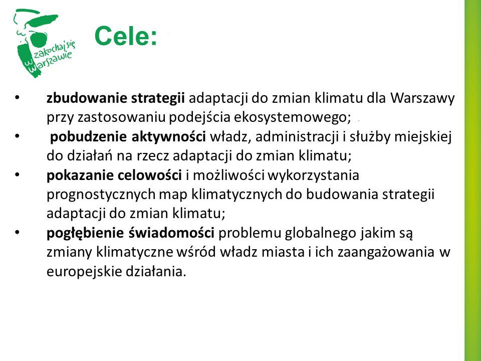 Cele: zbudowanie strategii adaptacji do zmian klimatu dla Warszawy przy zastosowaniu podejścia ekosystemowego; pobudzenie aktywności władz, administracji i służby miejskiej do działań na rzecz adaptacji do zmian klimatu; pokazanie celowości i możliwości wykorzystania prognostycznych map klimatycznych do budowania strategii adaptacji do zmian klimatu; pogłębienie świadomości problemu globalnego jakim są zmiany klimatyczne wśród władz miasta i ich zaangażowania w europejskie działania.