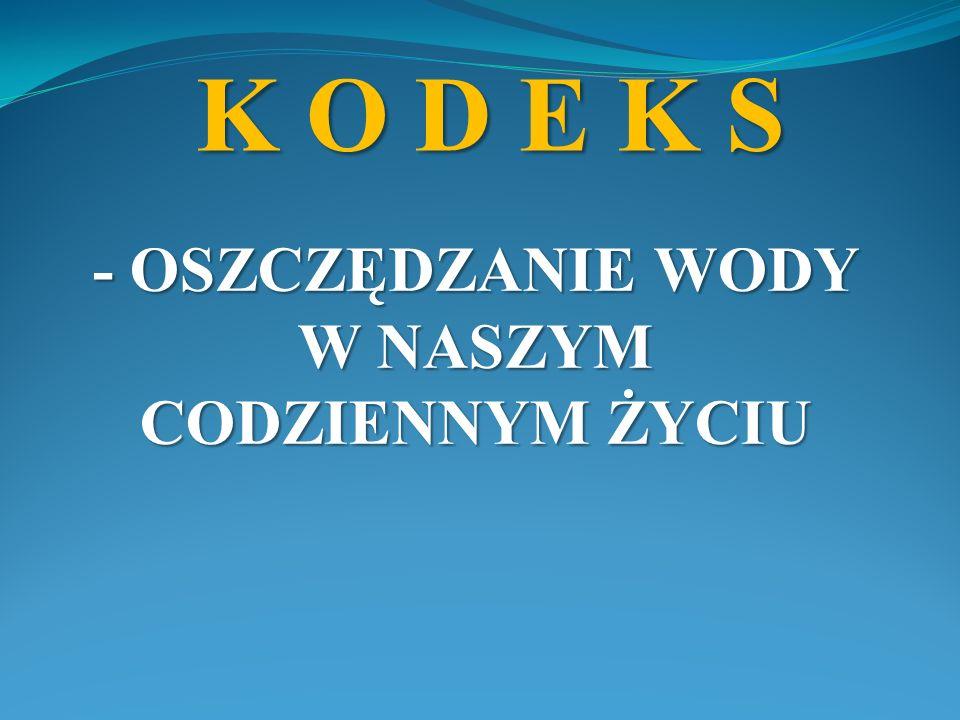 Przygotowaliśmy w domu K O D E K S z 7 zasadami i wraz z moją rodziną przestrzegamy go !!!