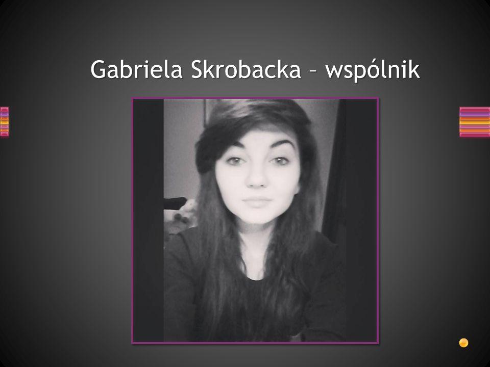 Gabriela Skrobacka – wspólnik