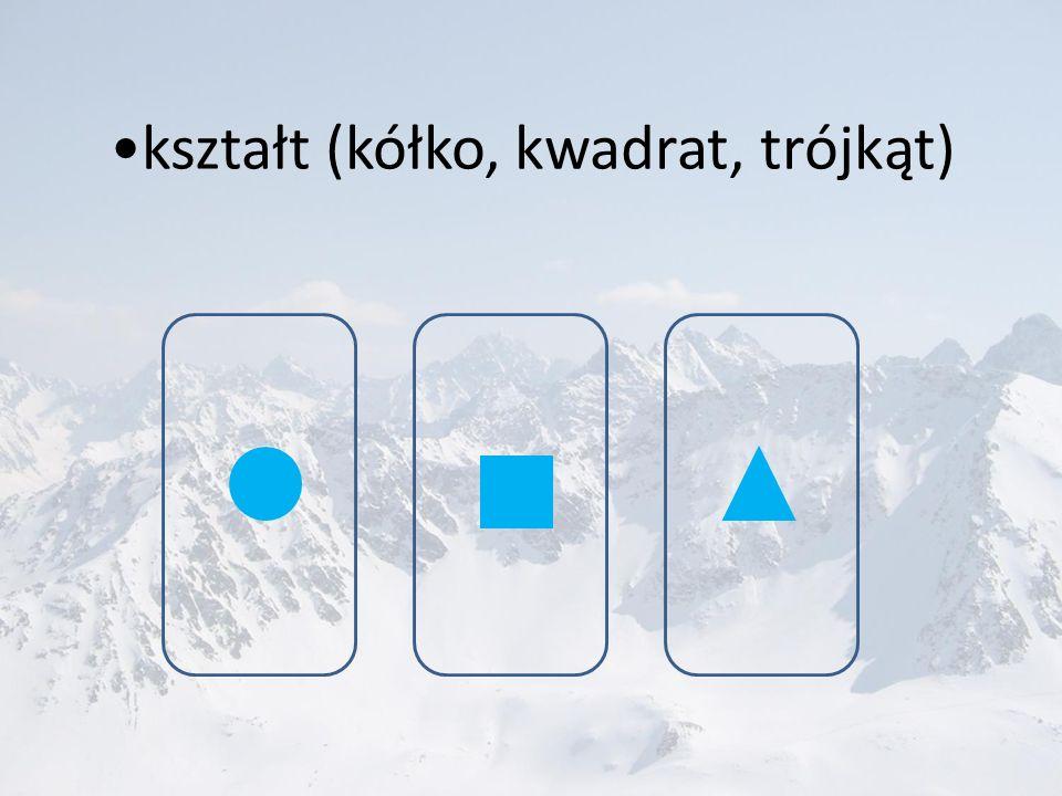 kształt (kółko, kwadrat, trójkąt)