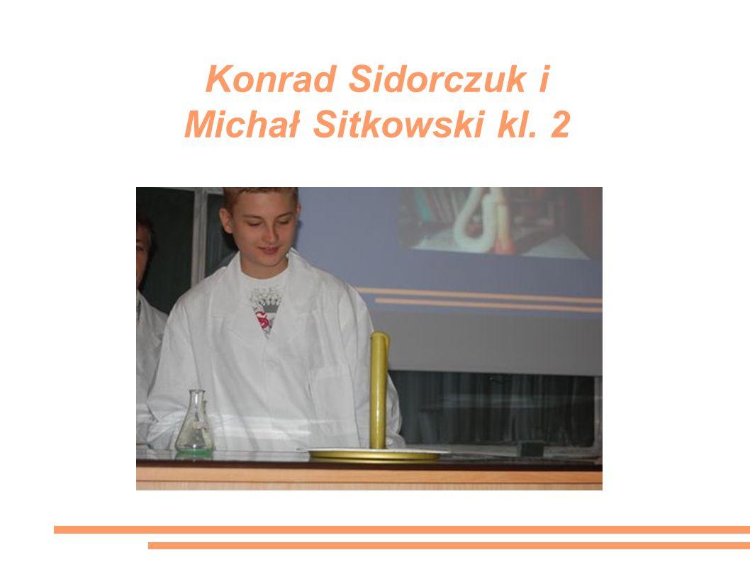 Konrad Sidorczuk i Michał Sitkowski kl. 2
