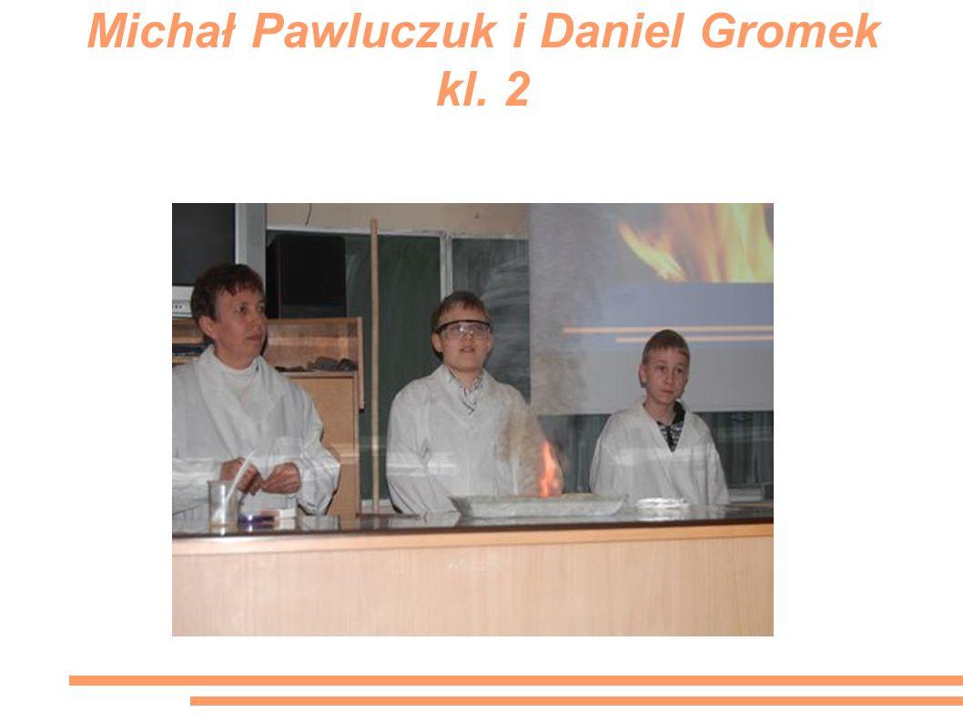 Michał Pawluczuk i Daniel Gromek kl. 2