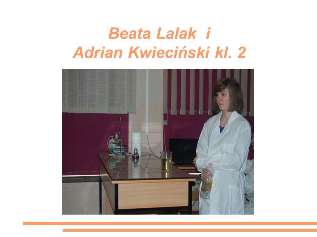 Beata Lalak i Adrian Kwieciński kl. 2
