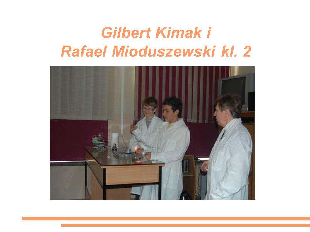 Gilbert Kimak i Rafael Mioduszewski kl. 2