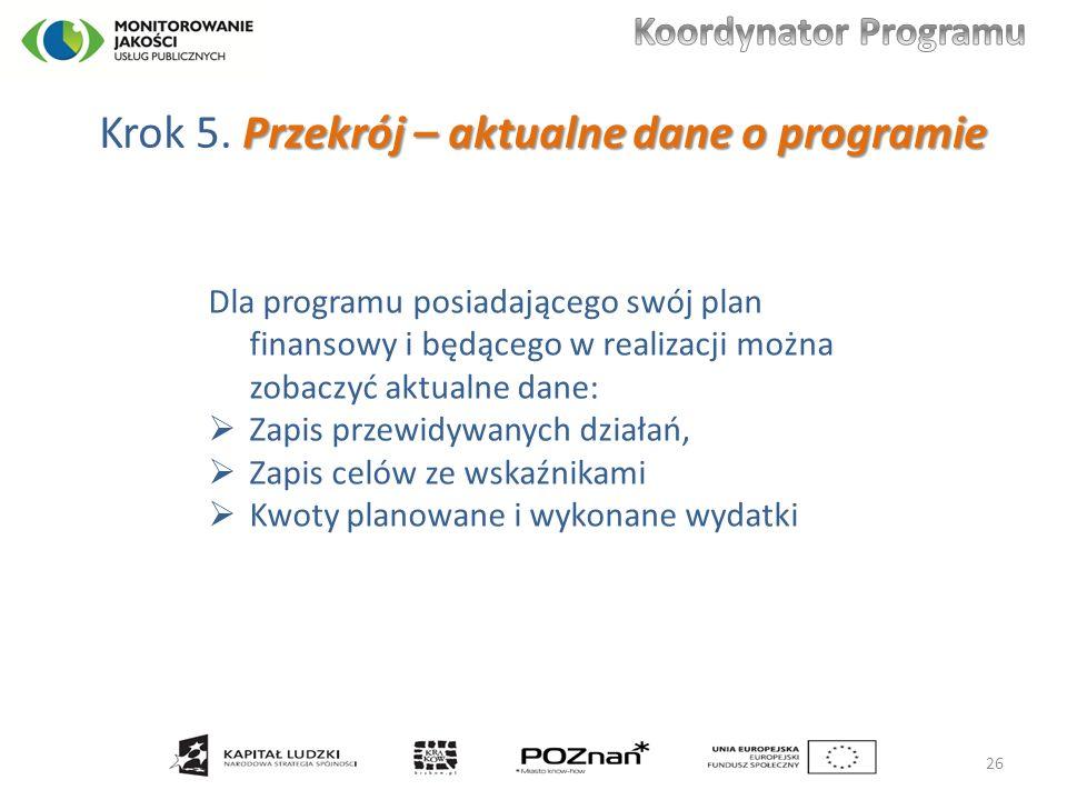Przekrój – aktualne dane o programie Krok 5.